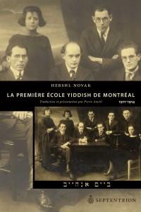 hershl-novak-la-premiere-ecole-yiddish-de-montreal