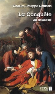 charles-philippe-courtois-la-conquete-une-anthologie
