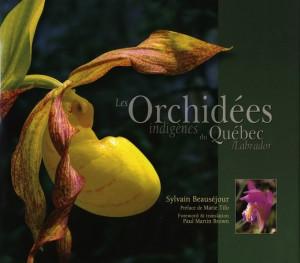 sylvain-beausejour-les-orchidees-indigenes-du-quebec-labrador