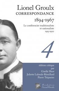 lionel-groulx-correspondance-1894-1967-tome-4