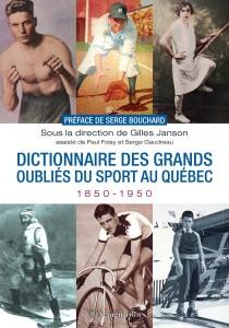 gilles-janson-dictionnaire-des-grands-oublies-du-sport-au-quebec