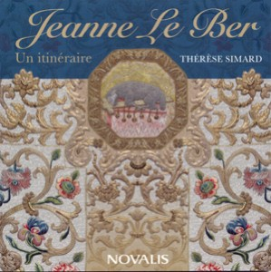 therese-simard-jeanne-le-ber-un-itineraire