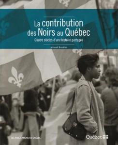 arnaud-bessiere-la-contribution-des-noirs-au-quebec