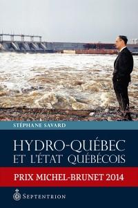 stephane-savard-hydro-quebec-et-l-etat-quebecois-1944-2005