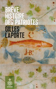 gilles-laporte-breve-histoire-des-patriotes