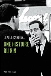 claude-cardinal-une-histoire-du-rin